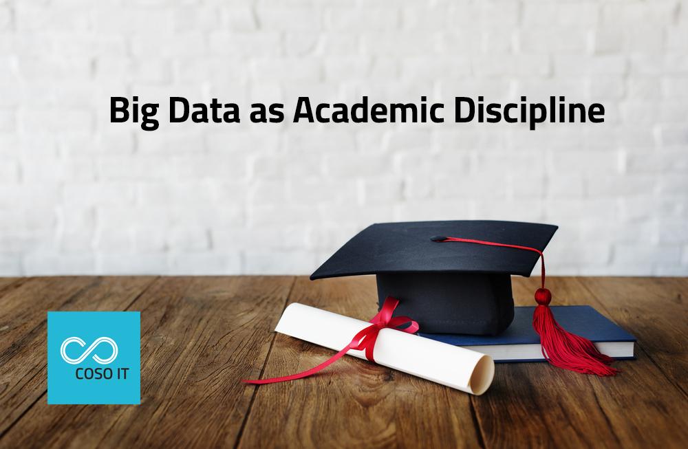 Big Data As An Academic Discipline