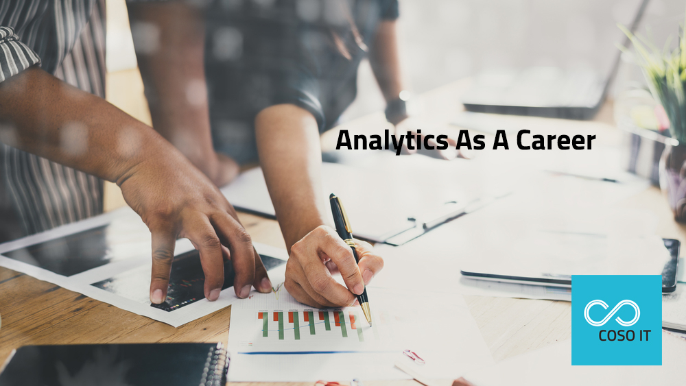 Choosing Analytics as a Career